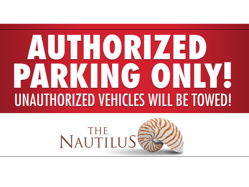 The Nautilus Sign Design - Authorized Parking Only