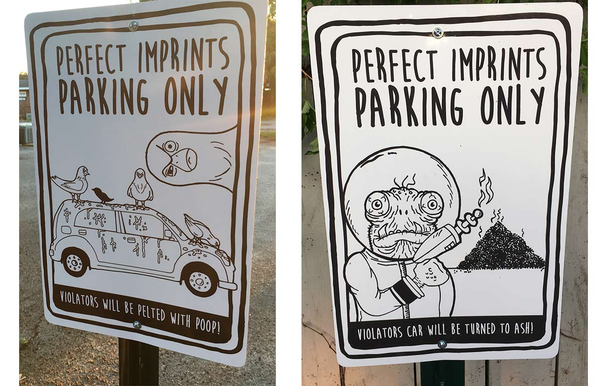 Custom Designed Fun Parking Signs for Perfect Imprints